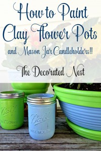 How to Paint Clay Flower Pots & Mason Jar Candleholders