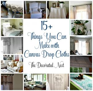 15+ Canvas Drop Cloth Projects-www.thedecoratednest.com
