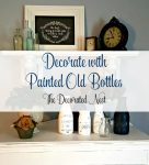 Decorate with Painted Old Bottles