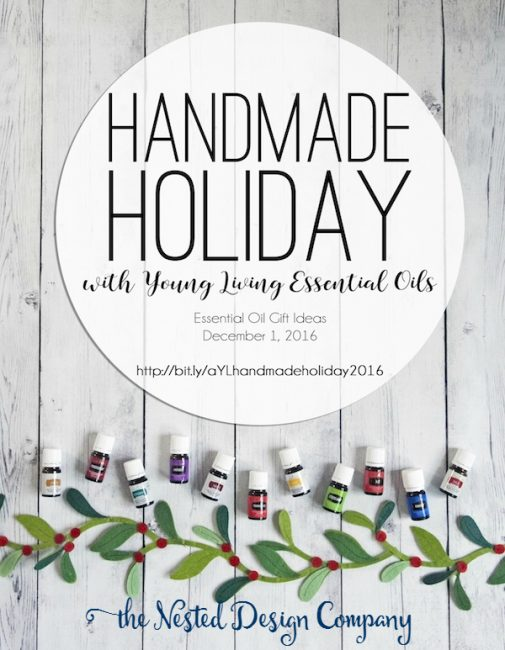 handmadeholiday2016-003-essential oil holiday hostess guide-www.nesteddesigncompany.com