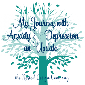 My Journey with Anxiety & Depression-Update