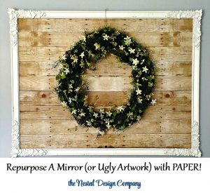 papered mirror2-repurpose and ugly picture or mirror-www.nesteddesigncompany.com