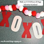 Make a Kisses & Hugs Valentine's Day Garland!
