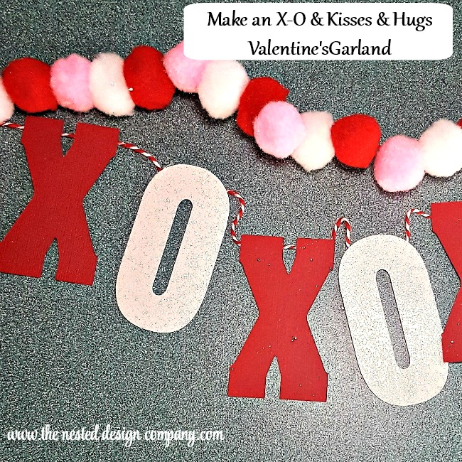 How to make a Kisses & Hugs Valentines Day Garland