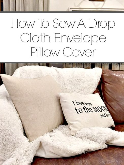 sew a drop cloth envelope pillow cover