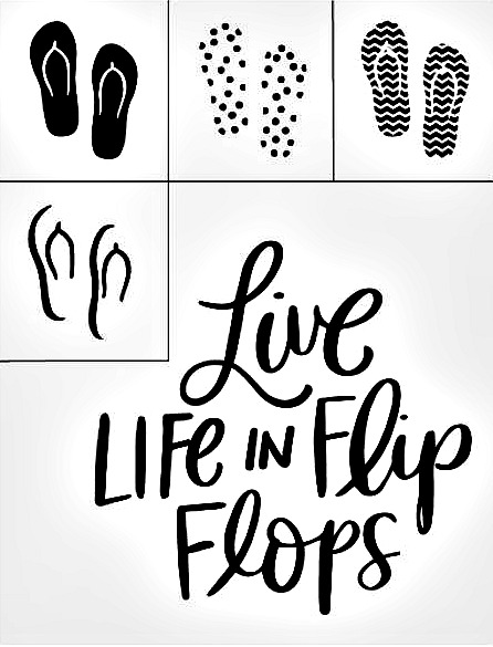 Live Life in Flip Flops transfer from Chalk Couture